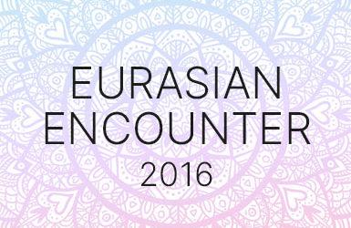 EURASIAN ENCOUNTERS 2016