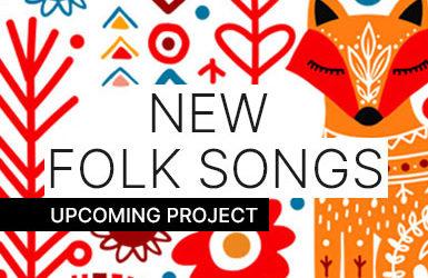NEW FOLK SONGS 2020/21